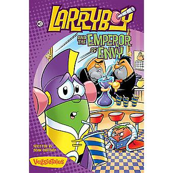 Larryboy and the Emperor of Envy by Gaffney & Sean