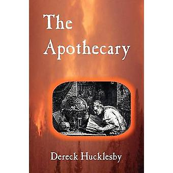 The Apothecary by Hucklesby & Dereck