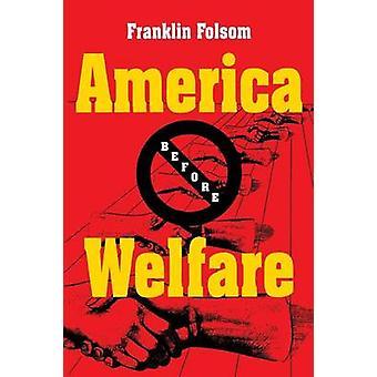 Amerika før velfærd af Folsom & Franklin