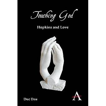 Touching God Hopkins and Love by Dau & Duc