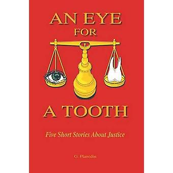 An Eye for a Tooth  Five Short Stories About Justice by PLANEDIN & GORDON