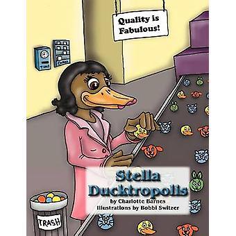 Stella Ducktropolis by Barnes & Charlotte