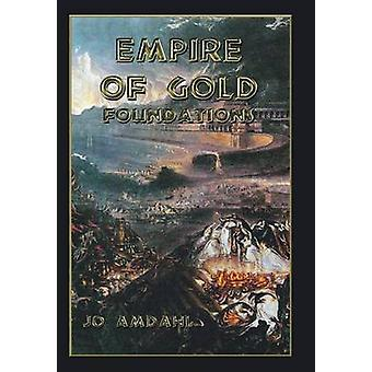 Empire af guld fundamenter af Amdahl & Jo