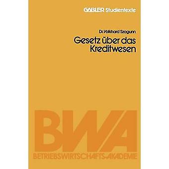 Gesetz Uber Das Kreditwesen door Szagunn & Volkhard