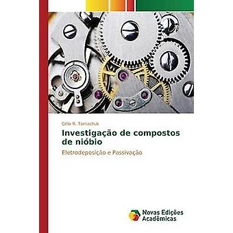 Investigao de compostos de nibio by Tomachuk Clia R.