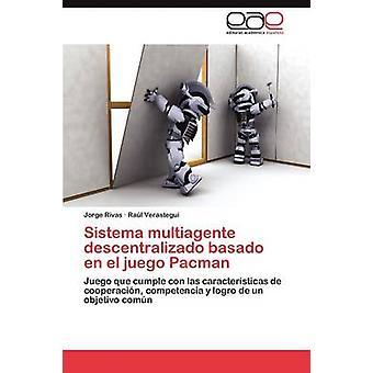 Sistema Multiagente Descentralizado Basado En El Juego Pacman da Rivas Jorge