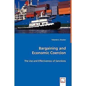 Förhandlingar och ekonomiska tvång användning och effektivitet av sanktioner av Krustev & Valentin L.