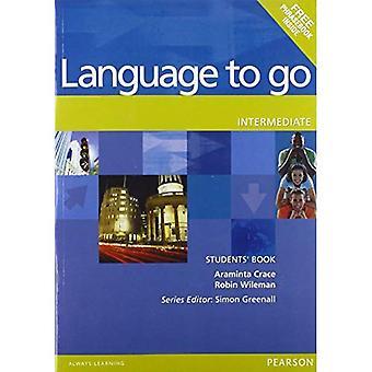 Språk till Go: mellanliggande studenter bok (språk to Go)