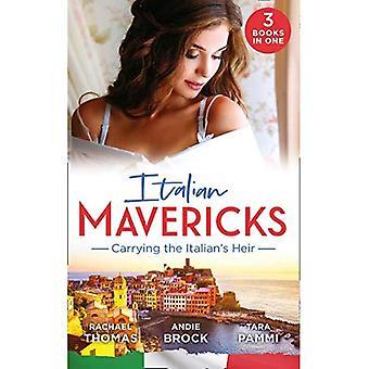 Italienska Mavericks: bärande Italiens arvinge: gift för den italienska arvinge/den siste arvinge Monterrato/The Surprise Conti barn