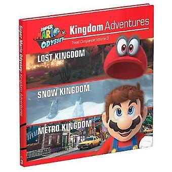 Super Mario Odyssey Kingdom Adventures Vol 3 by Prima Games - 9780744