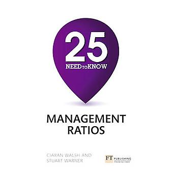 25 Need-to-Know Management Ratios by Stuart Warner - Ciaran Walsh - 9