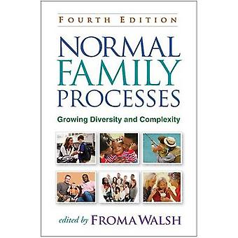 Normal Family Processes - Growing Diversity and Complexity (4th Revise