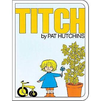 Titch by Pat Hutchins - Pat Hutchins - 9781481430272 Book