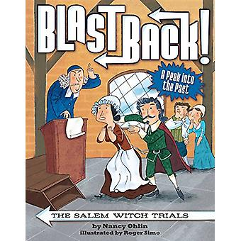 The Salem Witch Trials by Nancy Ohlin - 9781499804508 Book