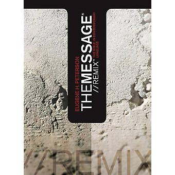 Message Remix by Eugene H. Peterson - 9781600060021 Book
