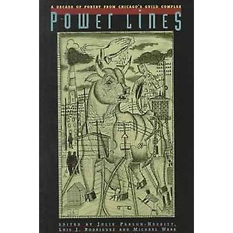 Powerlines - A Decade of Poetry from Chicago's Guild Complex by Luis R