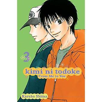 Kimi Ni Todoke From Me to You Volume 3 by Karuho Shiina