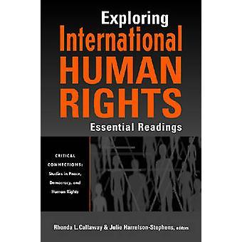 Exploration internationale des droits de l'homme - lectures essentielles par Rhonda L.