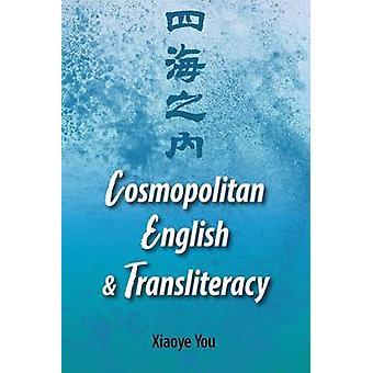 Comsopolitan Englisch und Transliteracy von Xiaoye Sie - 9780809335244