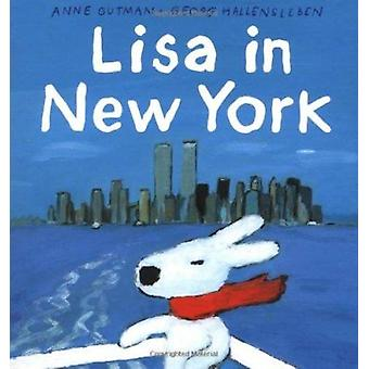 Lisa in New York by Anne Gutman - Georg Hallensleben - 9780375811197