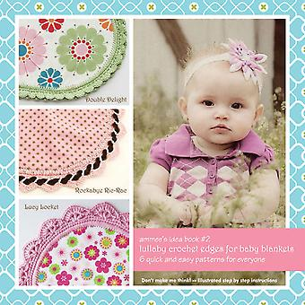 Ammee's Babies Lullaby Crochet Edges For Baby Blankets Abb 105