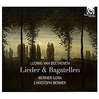 Beethoven, L. / Gura, Werner / Berner, Christoph - Lieder Bagatellen [CD] USA import