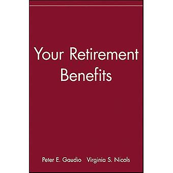 Your Retirement Benefits by Peter E. Gaudio - Virginia S. Nicols - 97