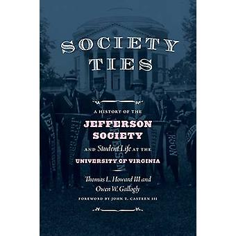 Society Ties - A History of the Jefferson Society and Student Life at