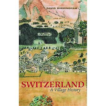 Schweiz - byn historia (ny utgåva 1) av David Birmingham -