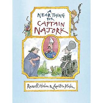 Une chose de proche pour capitaine Najork par Russell Hoban - Quentin Blake - 97