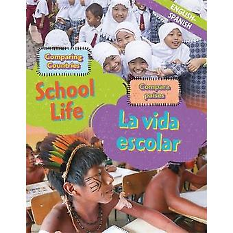 Dual Language Learners - Comparing Countries - School Life (English/Spa