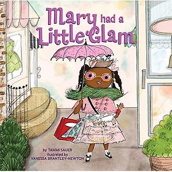 Mary avait un petit Glam par Tammi Sauer Vanessa Brantley-Newton - 978