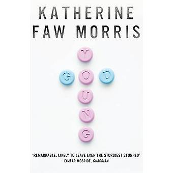 Young God by Katherine Faw Morris - 9781847088895 Book