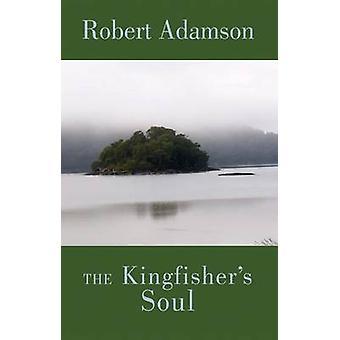 Kingfishers själ av Robert Adamson - 9781852248208 bok