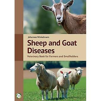 Sheep and Goat Diseases - Veterinary Book for Farmers and Smallholders