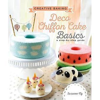 Creative Baking -  Deco Chiffon Cakes Basics by Susanne Ng - 978981477
