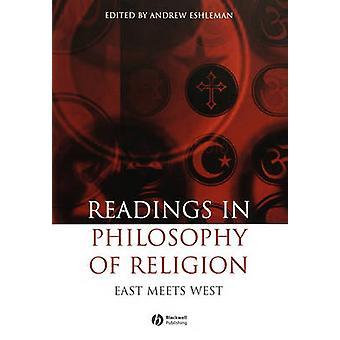 Leituras na filosofia da religião - Oriente encontra o Ocidente por Andrew Esh