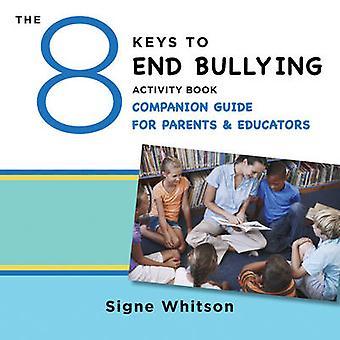 Les 8 clés pour mettre fin à l'intimidation activité livre Guide d'accompagnement pour les Parents
