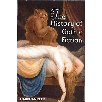 The History of Gothic Fiction by Markman Ellis - 9780748611959 Book