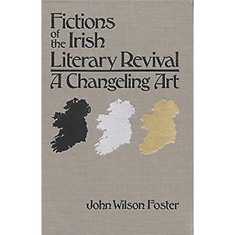 Ficções do renascimento literário irlandês - uma arte de Changeling por John Wils