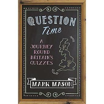Pytanie czas - podróż wokół Wielkiej Brytanii quizy przez tura - A