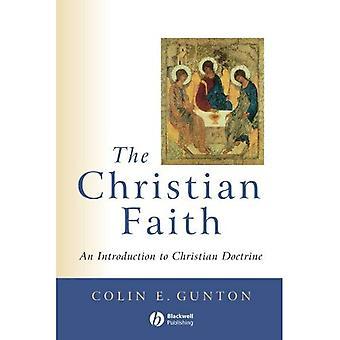 The Christian Faith: An Introduction to Christian Doctrine