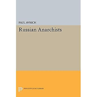 Russian Anarchists (Princeton Legacy Library)
