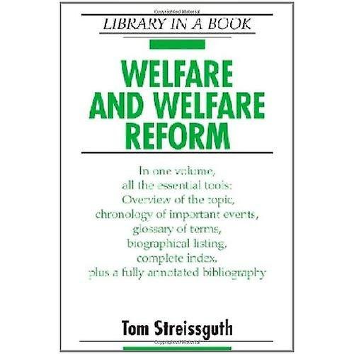 Welfare and Welfare Reform (Library in a Book)