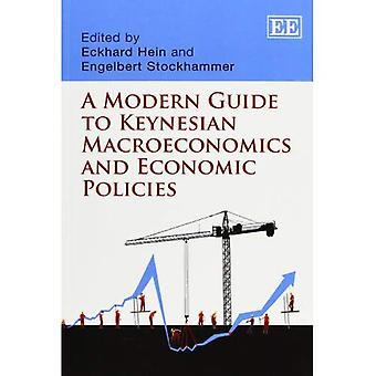 Una guía moderna macroeconomía de Keynesian y políticas económicas