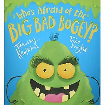 Who's Afraid of the Big Bad Bogey?