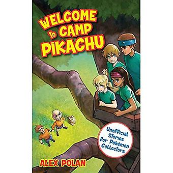 Welcome to Camp Pikachu (Unofficial Stories for Pokemon Collectors)