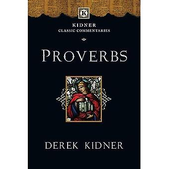 Proverbs (Kidner Classic Commentaries,Tyndale Old Testament Commentary)