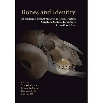 Bones and Identity: Zooarchaeological Approaches to Reconstructing Social and Cultural Landscapes in Southwest...