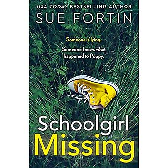 Schoolgirl Missing: Discover� the secrets of family life in the most gripping page-turner of 2019